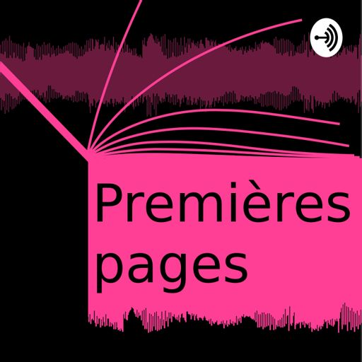 Cover art for podcast Premières Pages