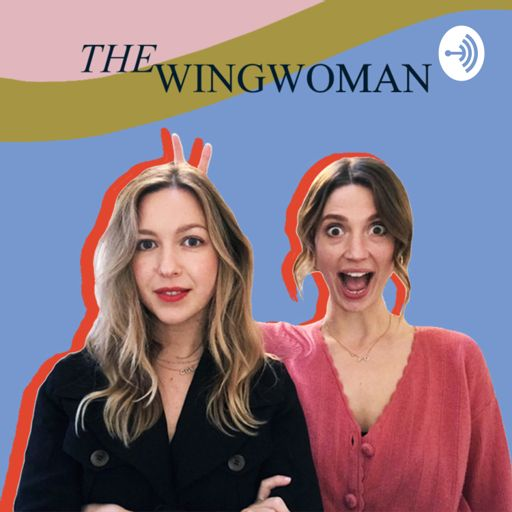 Cover art for podcast The Wingwoman