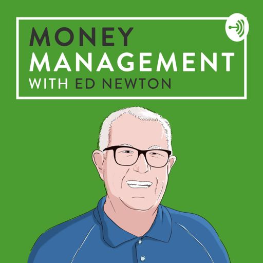 Cover art for podcast Money Management with Ed Newton