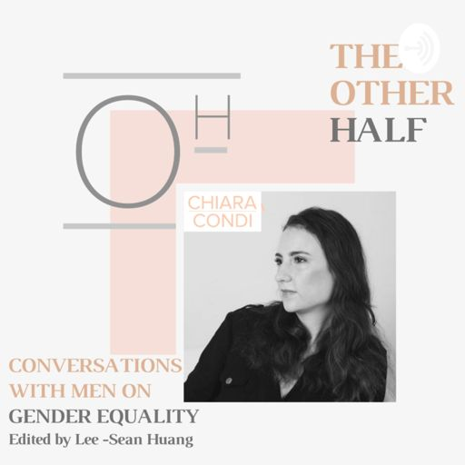 Cover art for podcast The Other Half : Conversations With Men on Gender Equality