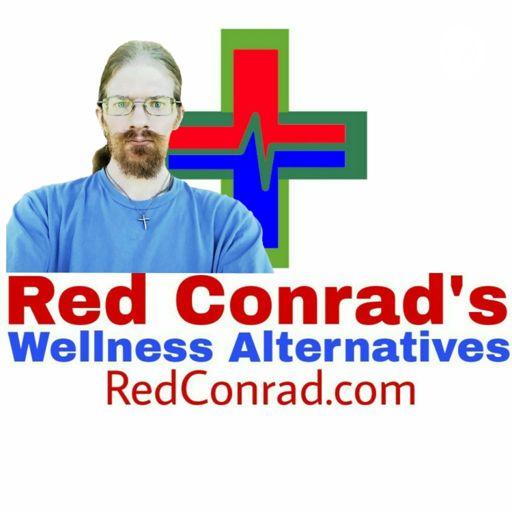 Cover art for podcast Red Conrad's Wellness Alternatives