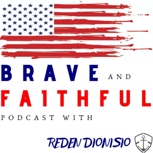Cover art for podcast Brave & Faithful Podcast - Military Veterans & Servicemembers