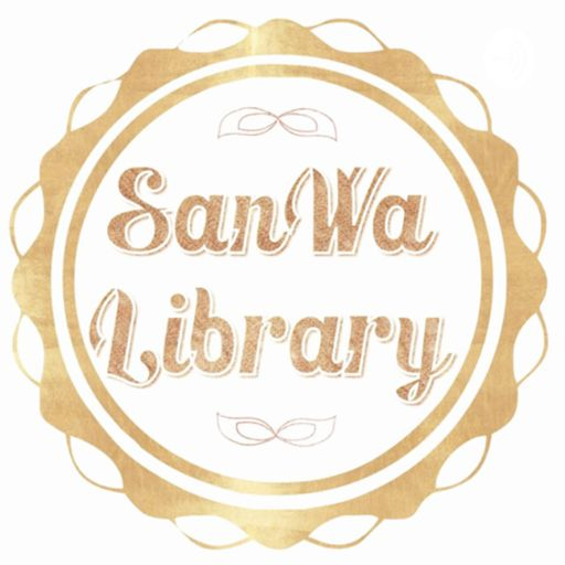 Cover art for podcast SanWa Library