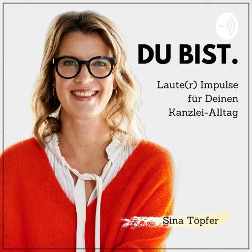 Cover art for podcast Du bist. Laute(r) Impulse für Deinen Kanzlei-Alltag.