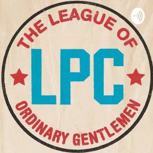 Cover art for podcast League of Ordinary Gentlemen Podcast