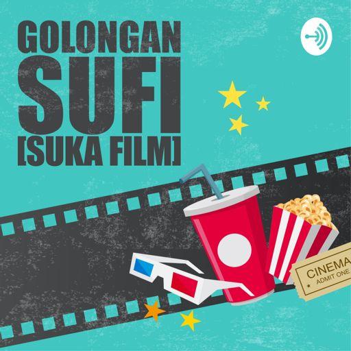 Cover art for podcast Golongan SuFi (Bahas Film)