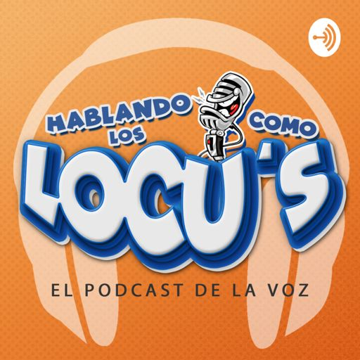 Cover art for podcast Hablando como los Locu´s