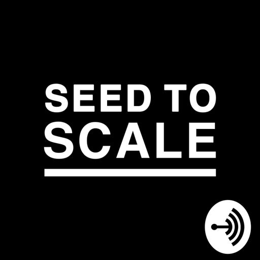 Cover art for podcast Seed to Scale