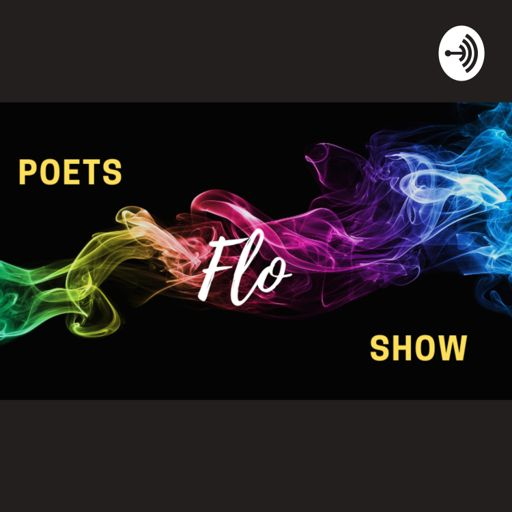 Cover art for podcast Poets Flo Show