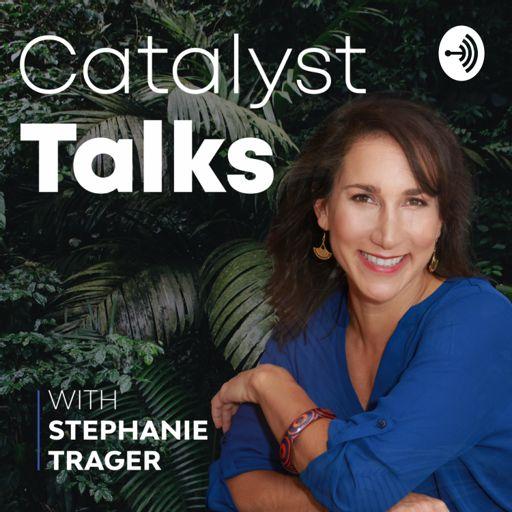 Cover art for podcast Catalyst Talks