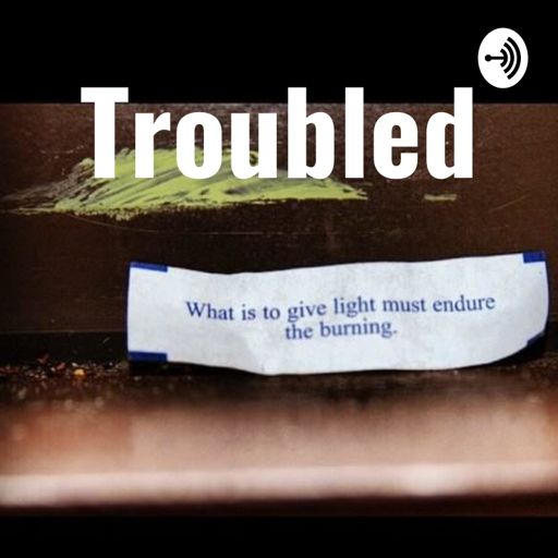 Cover art for podcast Troubled