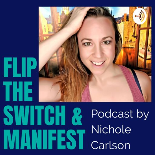 Cover art for podcast Flip the Switch & Manifest