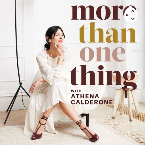 Cover art for podcast More Than One Thing with Athena Calderone