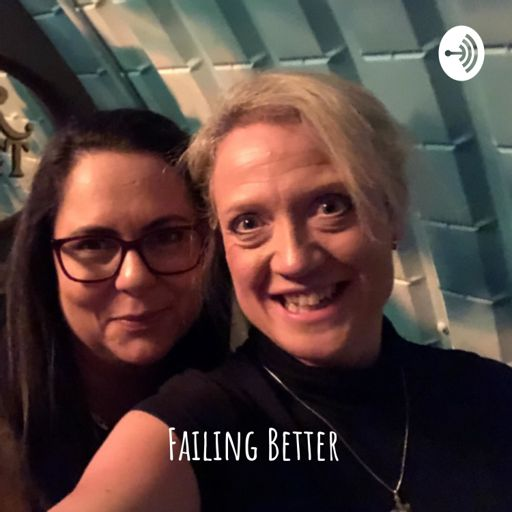 Cover art for podcast Failing Better: inspiring conversations about failure