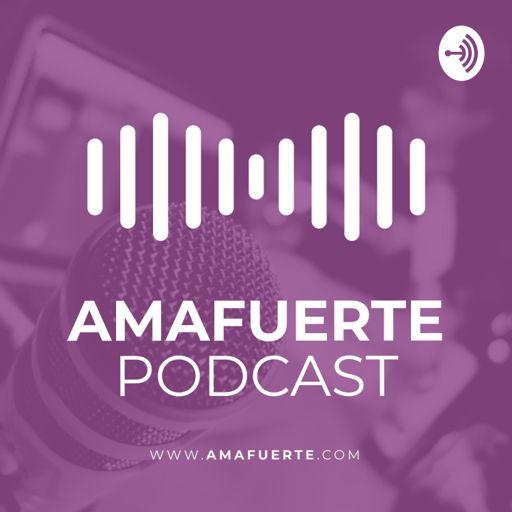 Cover art for podcast Ama Fuerte