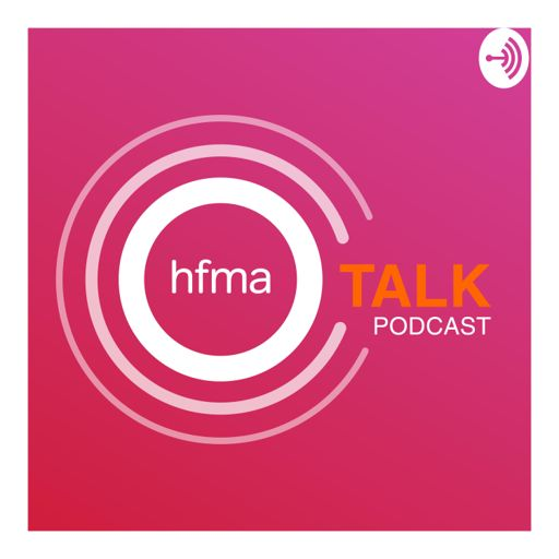 Cover art for podcast HFMAtalk