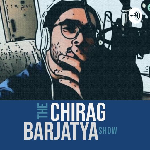 Cover art for podcast Chirag Barjatya