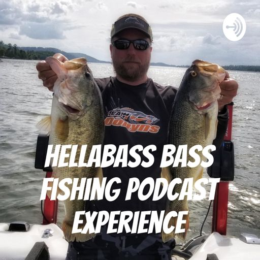Cover art for podcast HELLABASS Bass Fishing Podcast Experience