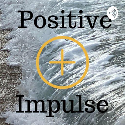 Cover art for podcast Positive Impulse