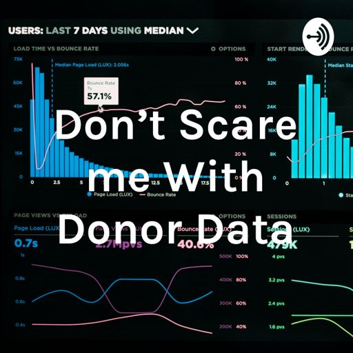 Cover art for podcast Don't Scare me With Donor Data