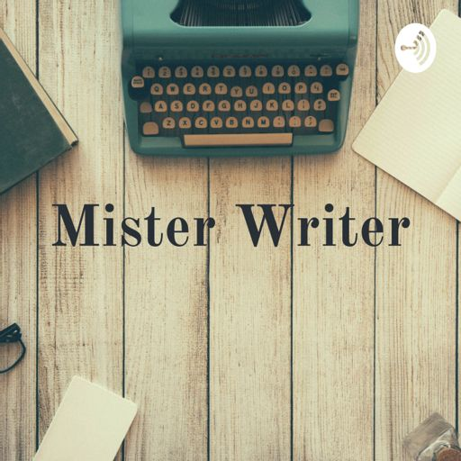 Cover art for podcast Mister Writer - Patrick Weiland