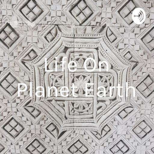 Cover art for podcast Life On Planet Earth