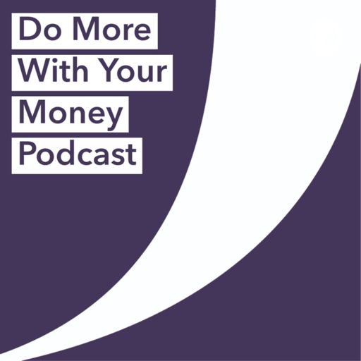 Cover art for podcast Do More With Your Money Podcast
