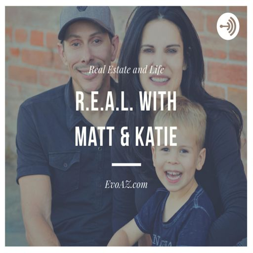 Cover art for podcast R.E.A.L. with Matt and Katie