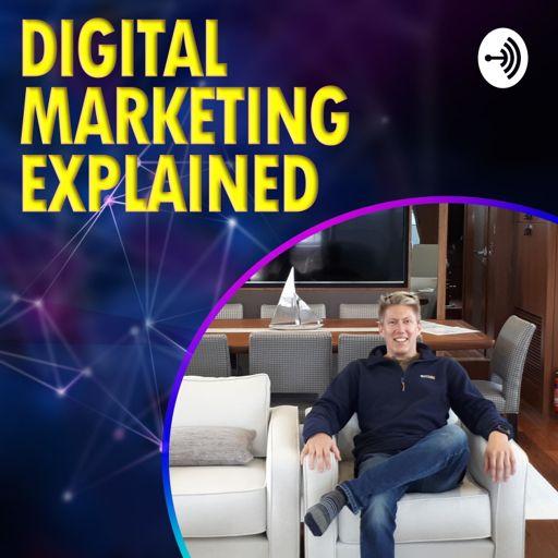 Cover art for podcast Digital Marketing Explained