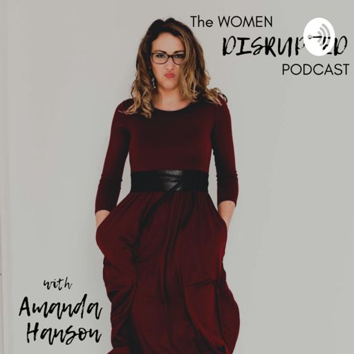 Cover art for podcast The Women Disrupted Podcast