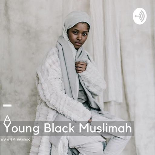 Cover art for podcast  Young Black Muslimah