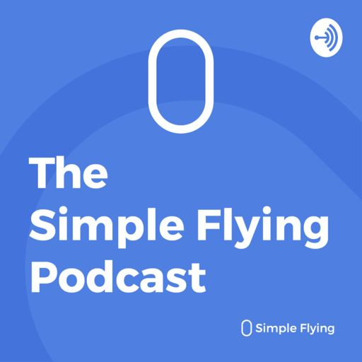 Cover art for podcast Simple Flying Aviation News Podcast
