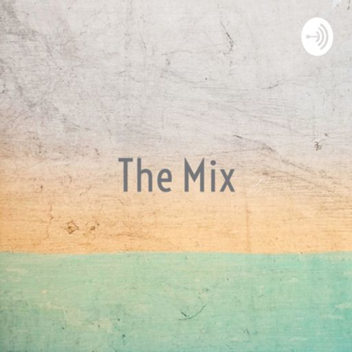 Cover art for podcast The Mix - Becoming A Journalist w/ Caleb Graham