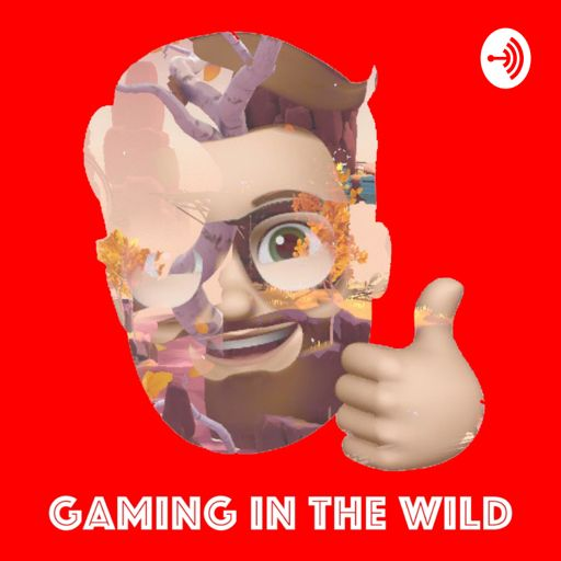 Cover art for podcast Gaming In The Wild