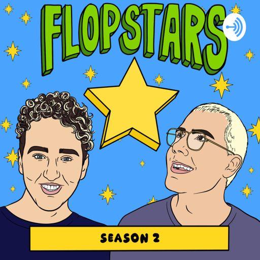 Cover art for podcast Flopstars