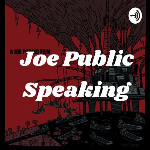 Cover art for podcast Joe Public Speaking