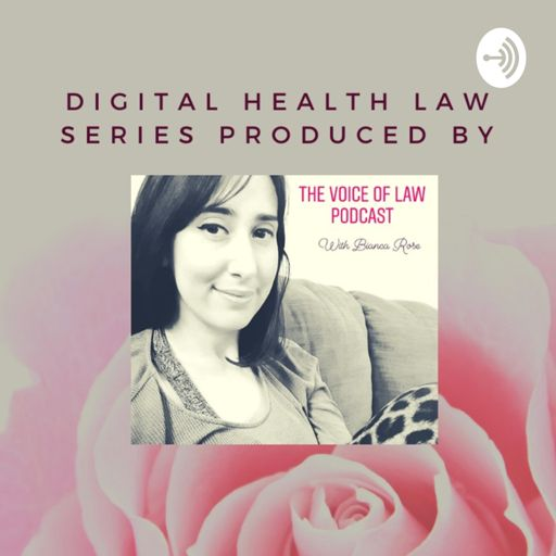 Cover art for podcast Digital Health Law Series, Produced by The Voice of Law Podcast