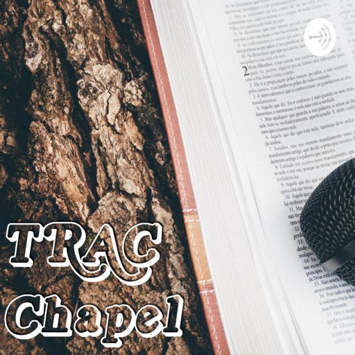 Cover art for podcast TRAC Chapel