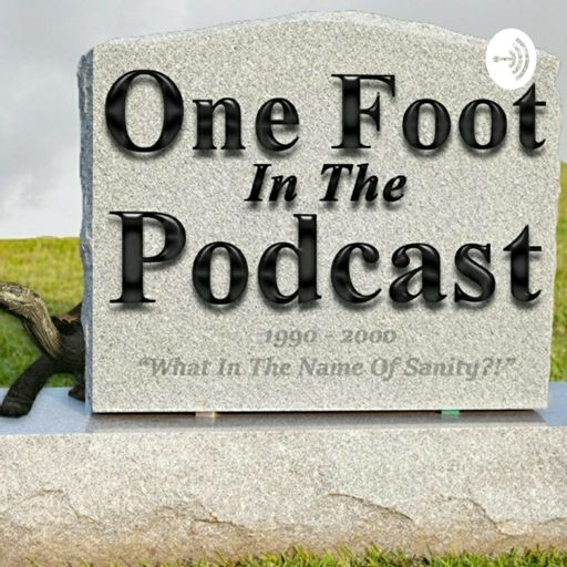 Cover art for podcast One Foot in the Podcast