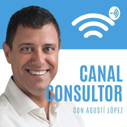 Cover art for podcast Canal Consultor con Agustí López