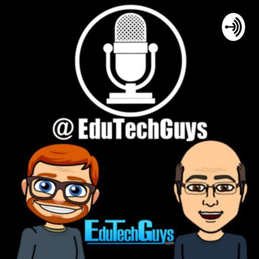Cover art for podcast EduTechGuys