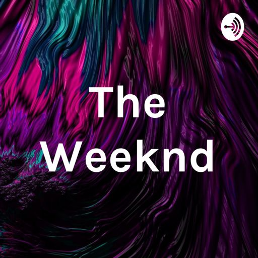 Cover art for podcast The Weeknd