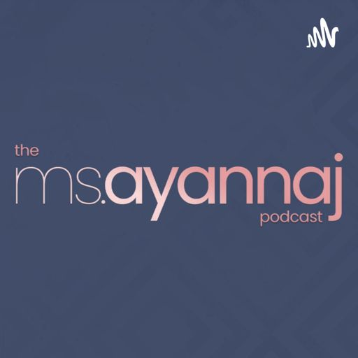 Cover art for podcast The Ms. Ayanna J Podcast