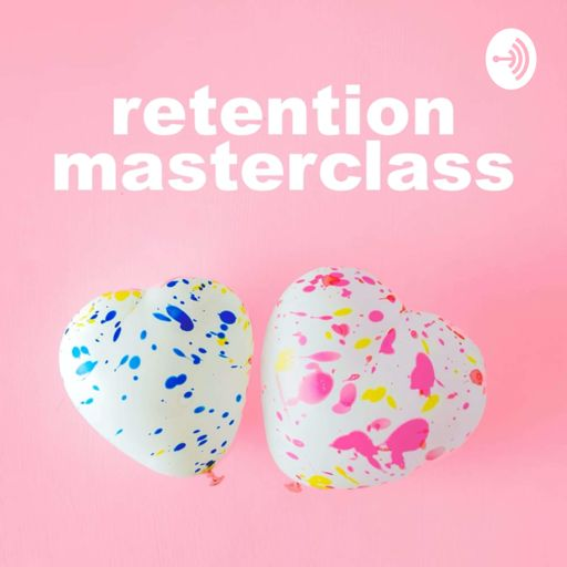 Cover art for podcast Retention Masterclass
