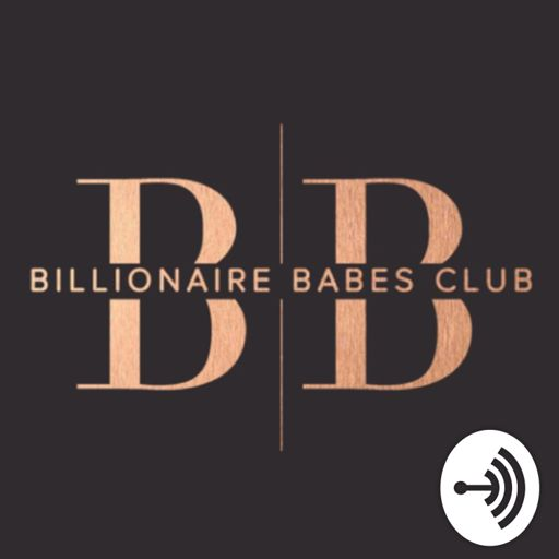 Cover art for podcast Billionaire Babes Club