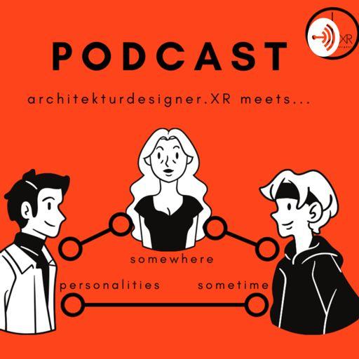 Cover art for podcast architekturdesigner.XR meets ...