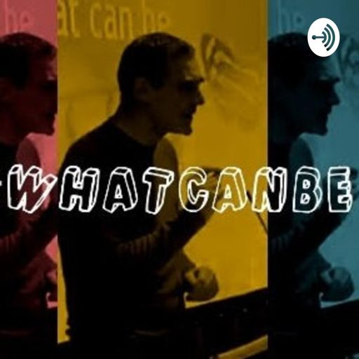 Cover art for podcast What Can Be