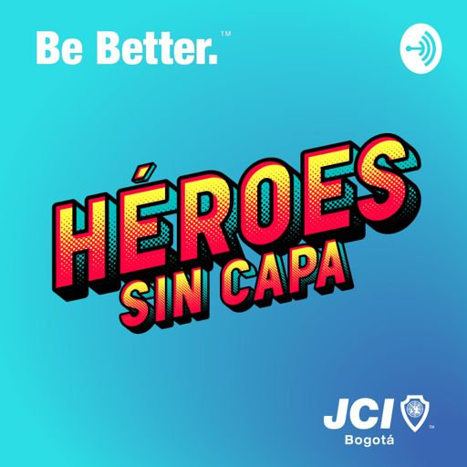 Cover art for podcast Héroes sin capa