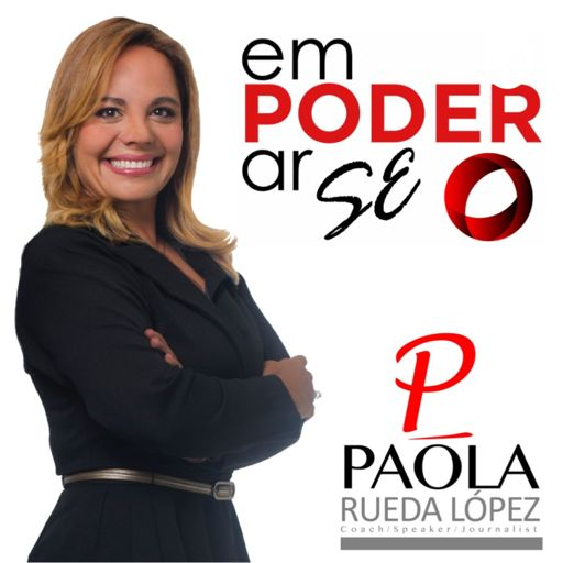 Cover art for podcast Empoderarse con Paola Rueda López
