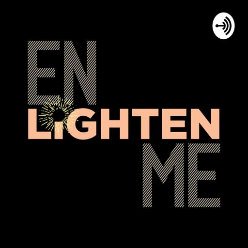 Cover art for podcast Enlighten Me